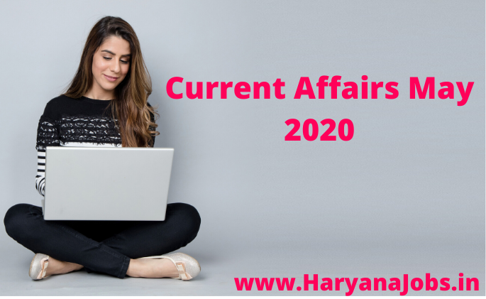 Current Affairs May 2020 one liners in hindi and english