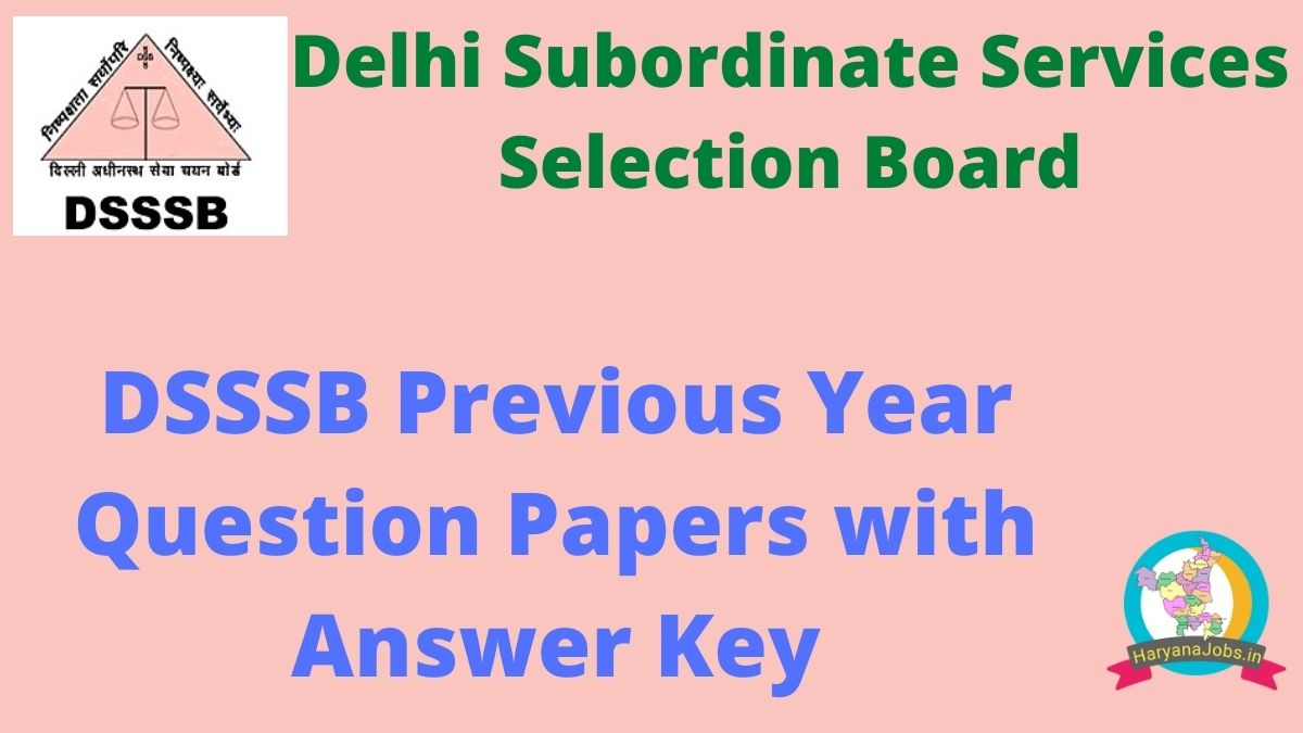 DSSSB Previous Year Question Papers with Answer Key