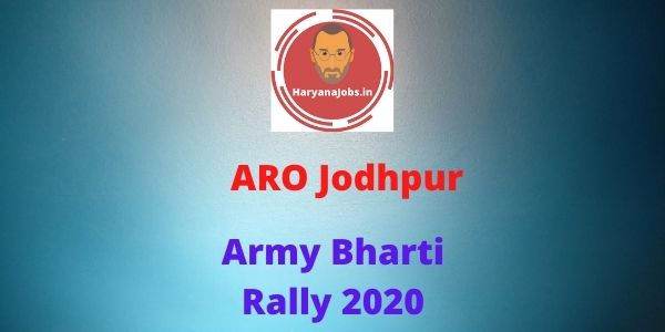 Rajasthan ARO Jodhpur army bharti rally at udaipur 2020 notification and apply online