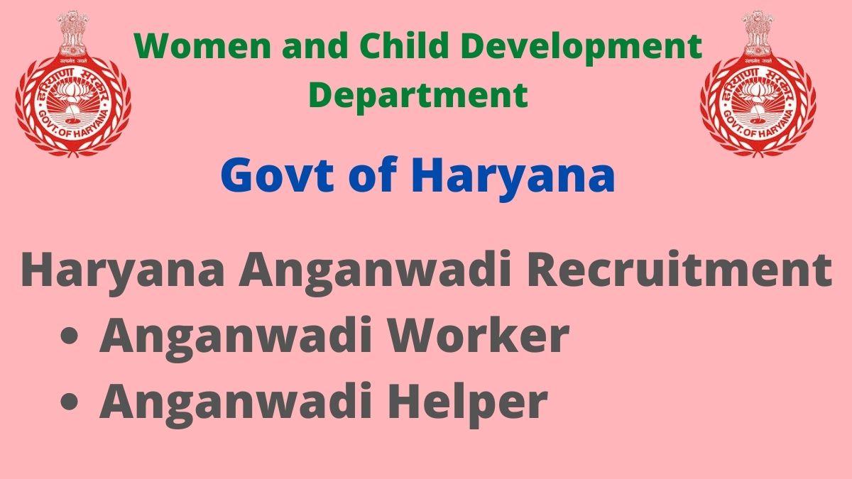 Haryana Anganwadi Recruitment 2021 Notificaton