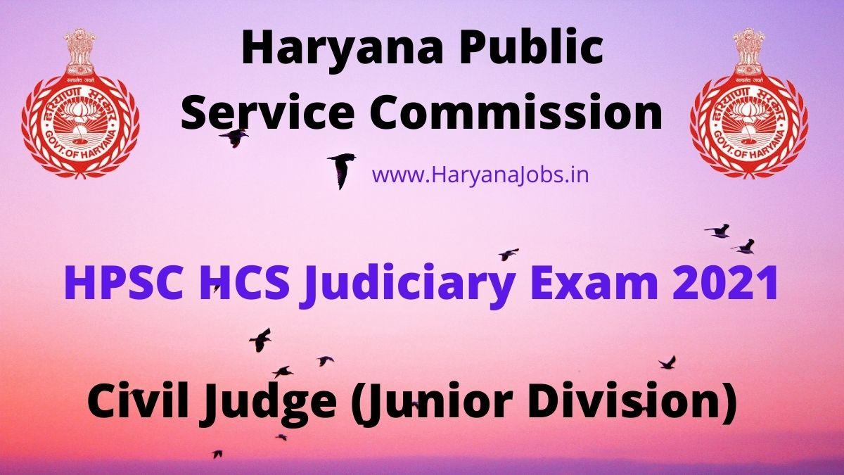 Haryana HCS Judiciary Exam 2021 haryanajobs.in
