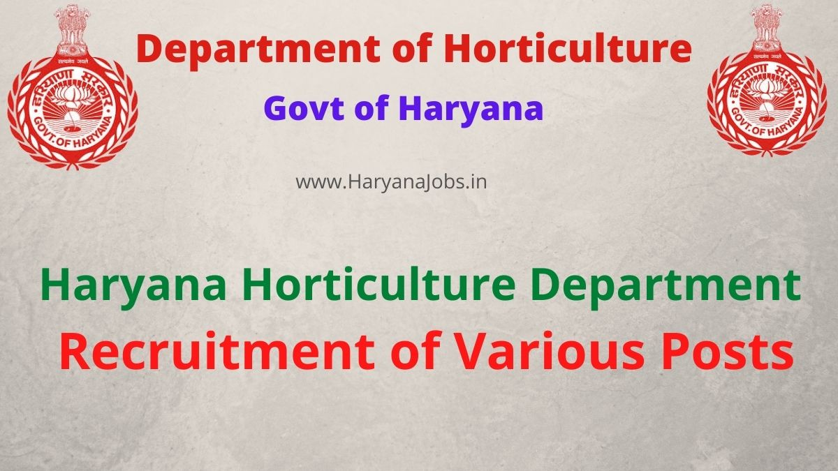 Haryana Horticulture Department Recruitment 2021