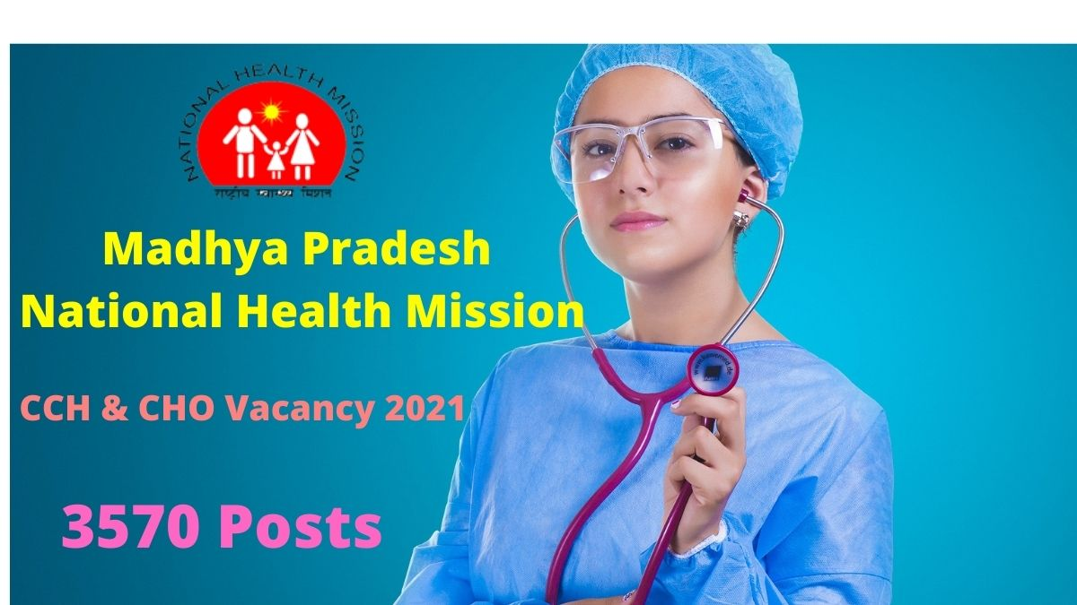 MP NHM CHO Vacancy 2021 for 3570 Posts