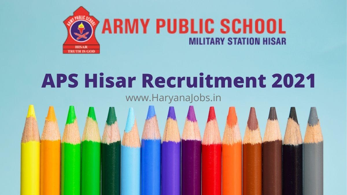 APS Hisar Recruitment 2021