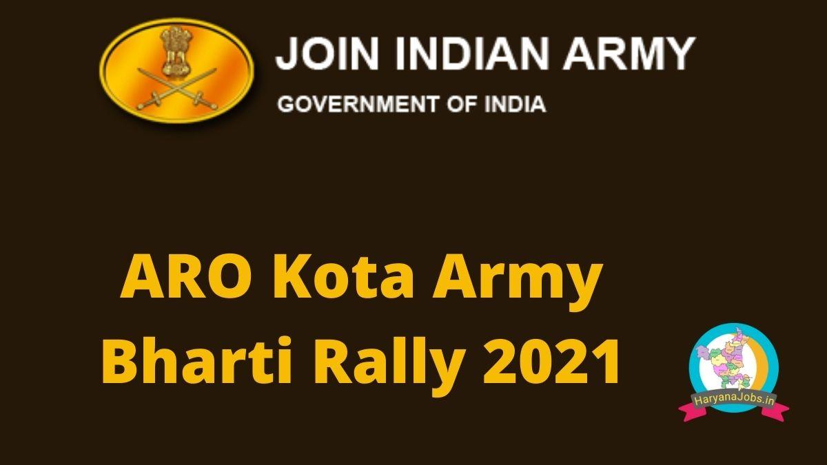 ARO Kota Army Bharti Rally 2021