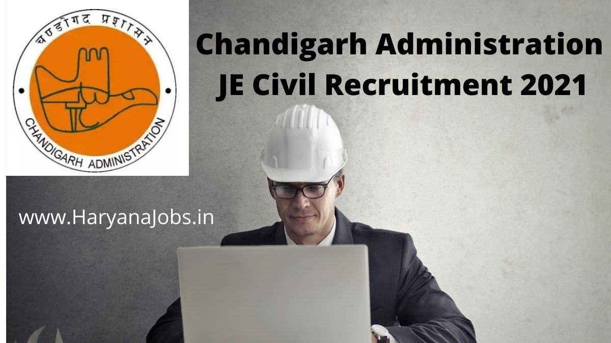 Chandigarh Administration JE Civil Recruitment 2021 haryanajobs.in