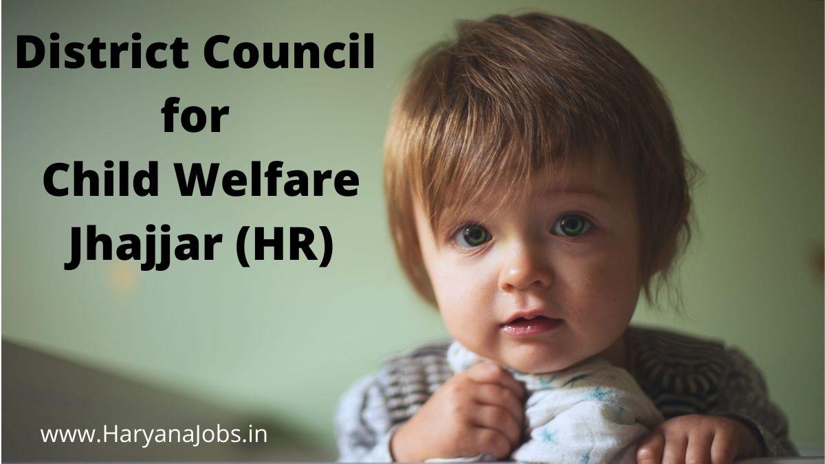 DCCW Jhajjar Various Posts Recruitment 2021