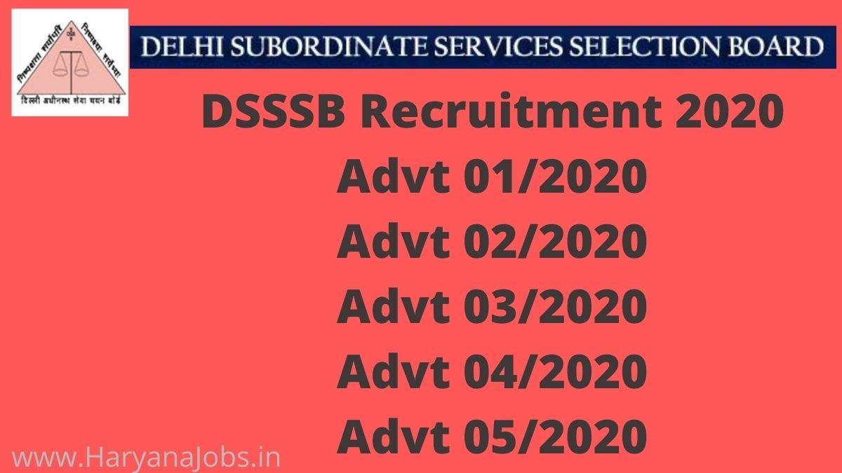 DSSSB Recruitment Advt No 01_2020 02_2020 03_2020 04_2020 05_2020