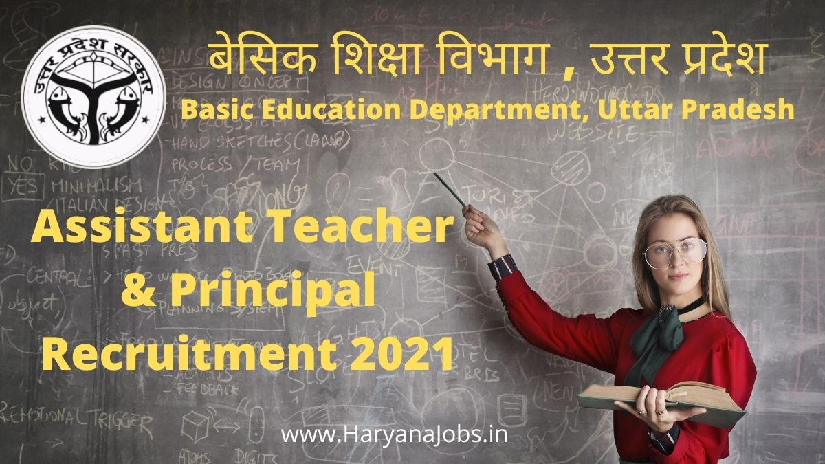 UP Assistant Teacher Recruitment 2021 & Principal vacancy