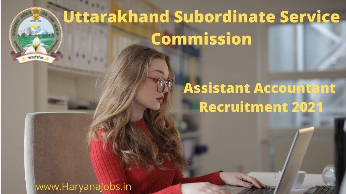 Uttarakhand UKSSSC Assistant Accountant Recruitment 2021