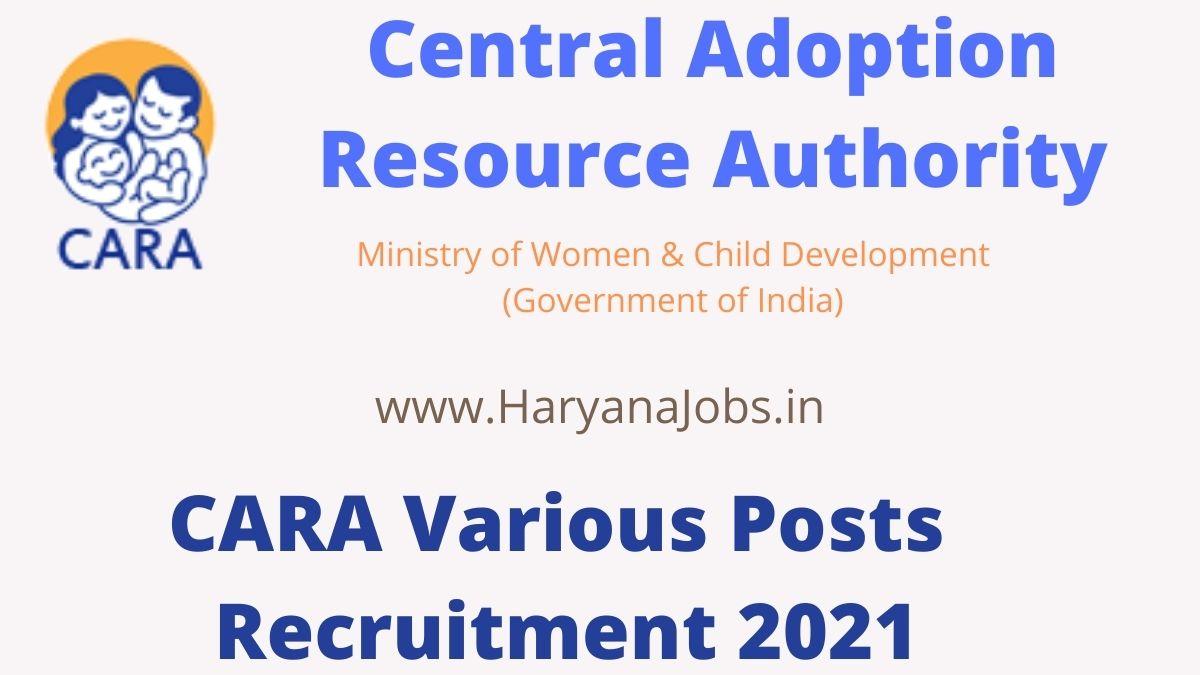 CARA Recruitment 2021