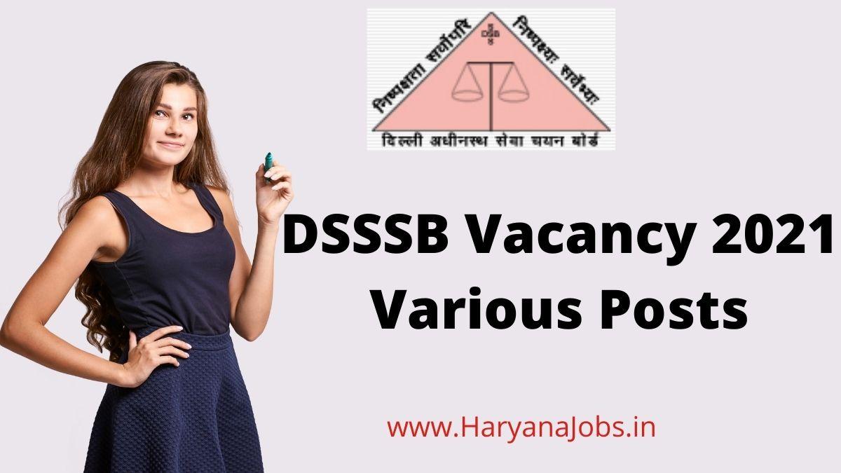 DSSSB Recruitment 2021 Various Posts