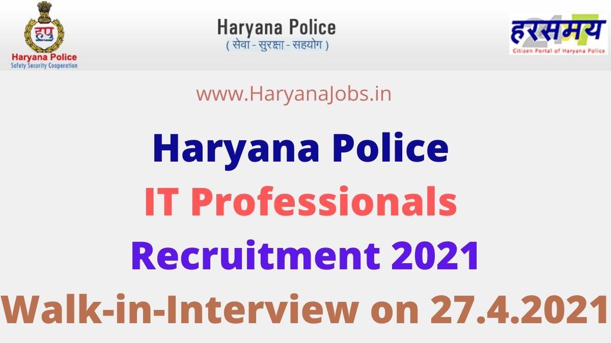 Haryana Police IT Professionals Recruitment 2021