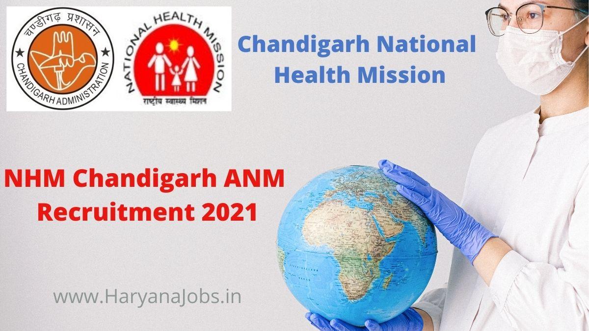 NHM Chandigarh ANM Recruitment 2021 haryanajobs.in