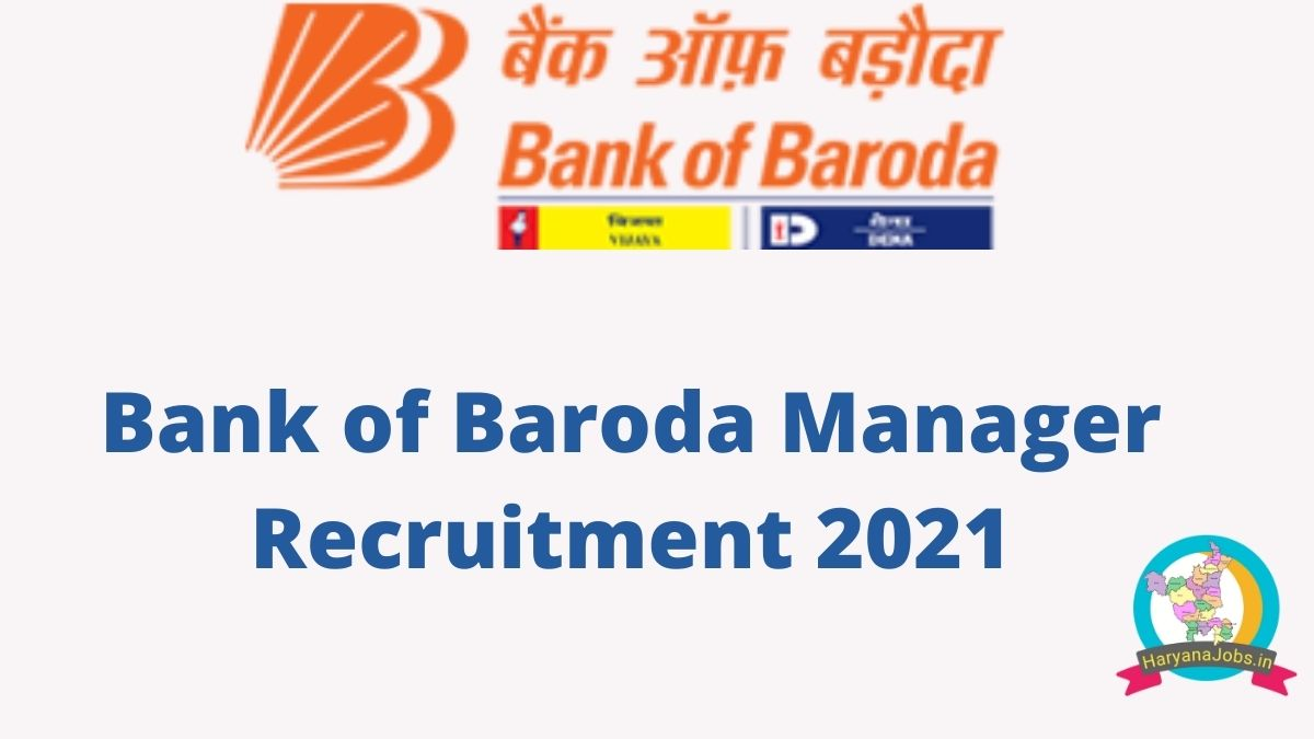 Bank of Baroda Manager Recruitment 2021