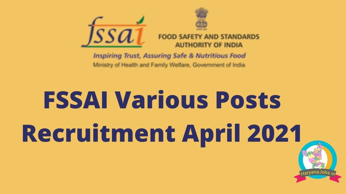 FSSAI Recruitment 2021 Various Posts