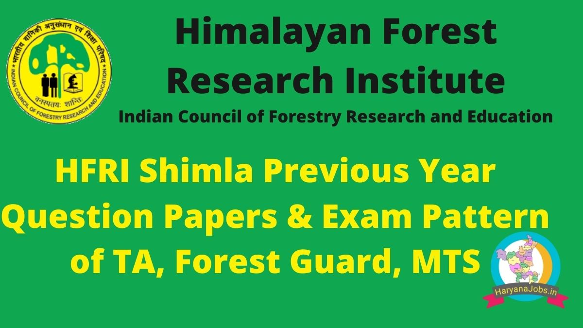 HFRI Shimla Previous Year Question Papers pdf with answer key