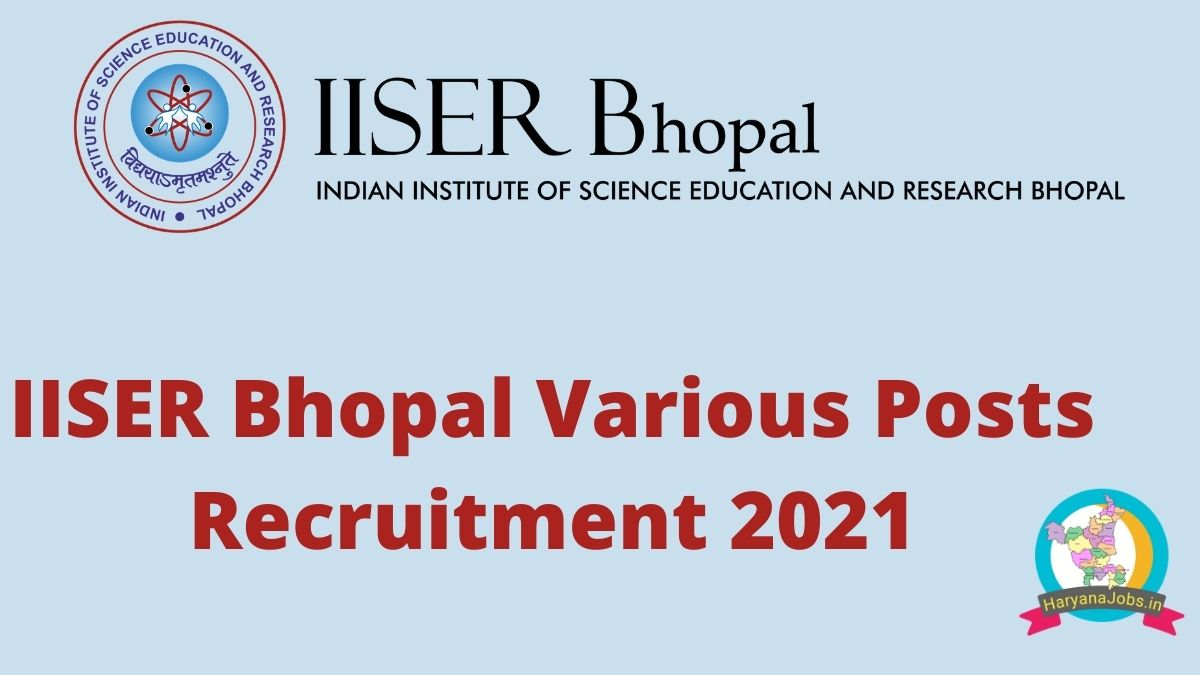 IISER Bhopal Recruitment 2021