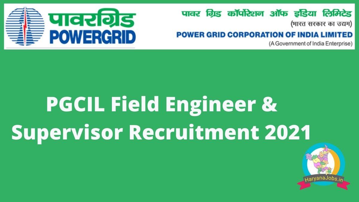 PGCIL Supervisor and Engineer Recruitment 2021