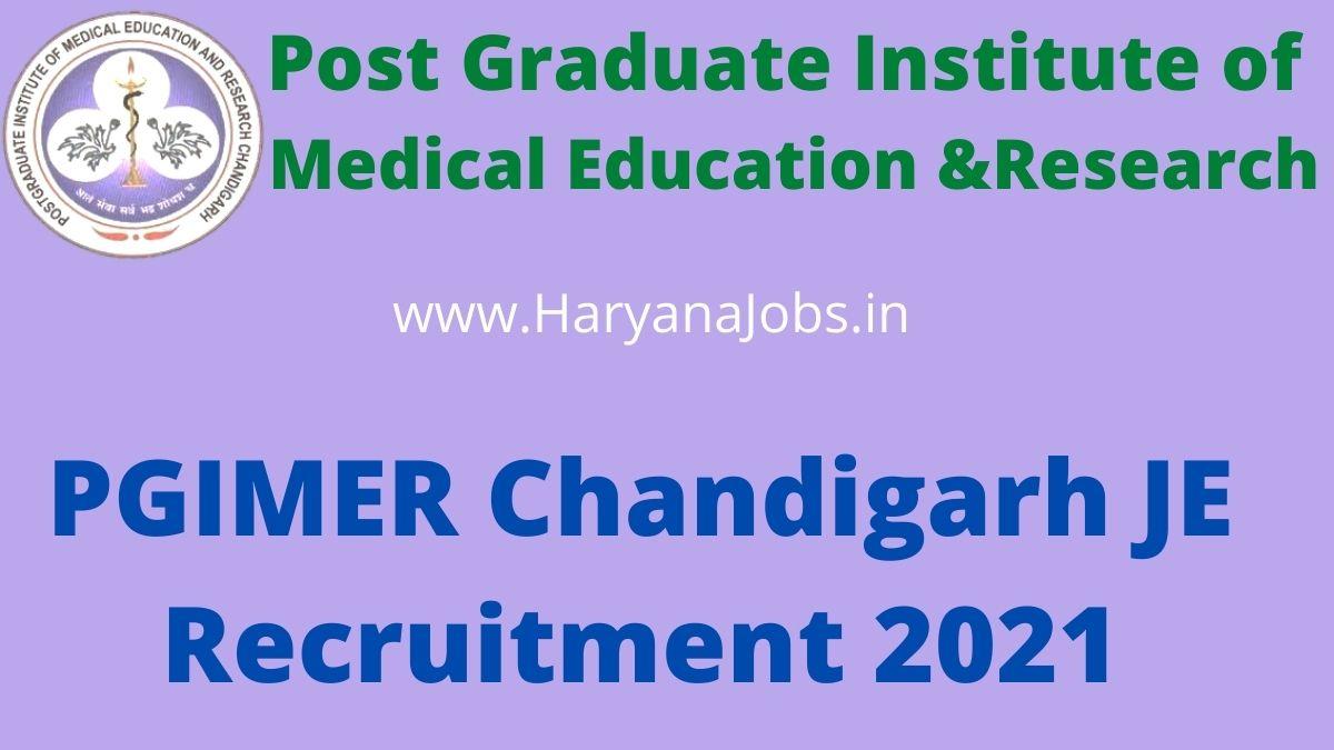 PGIMER Chandigarh JE Recruitment 2021