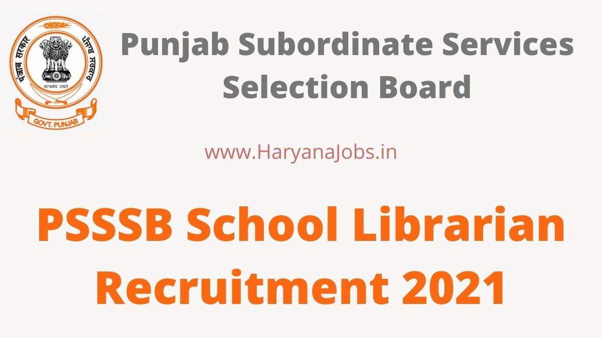 PSSSB Punjab School Librarian Recruitment 2021