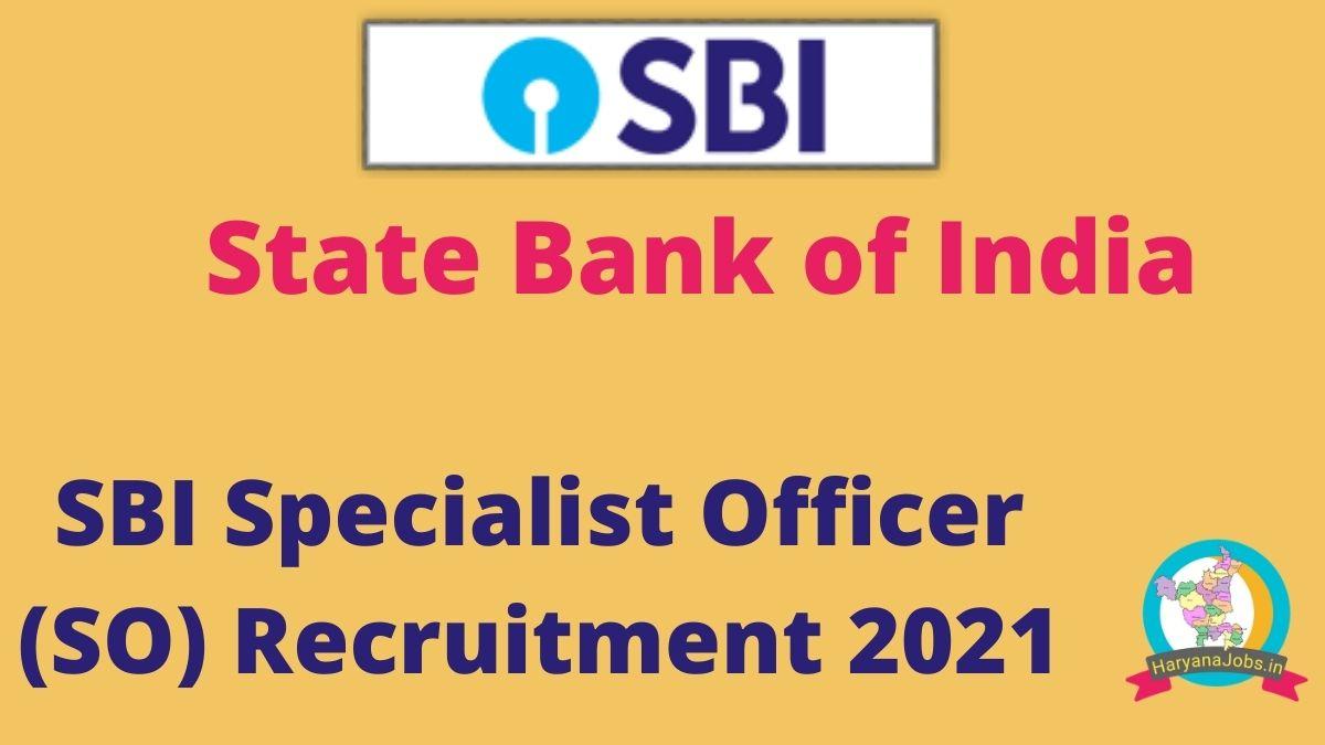 SBI SO Recruitment 2021