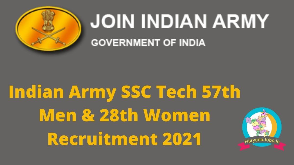 Army SSC Tech 57th Men & 28th Women Recruitment 2021