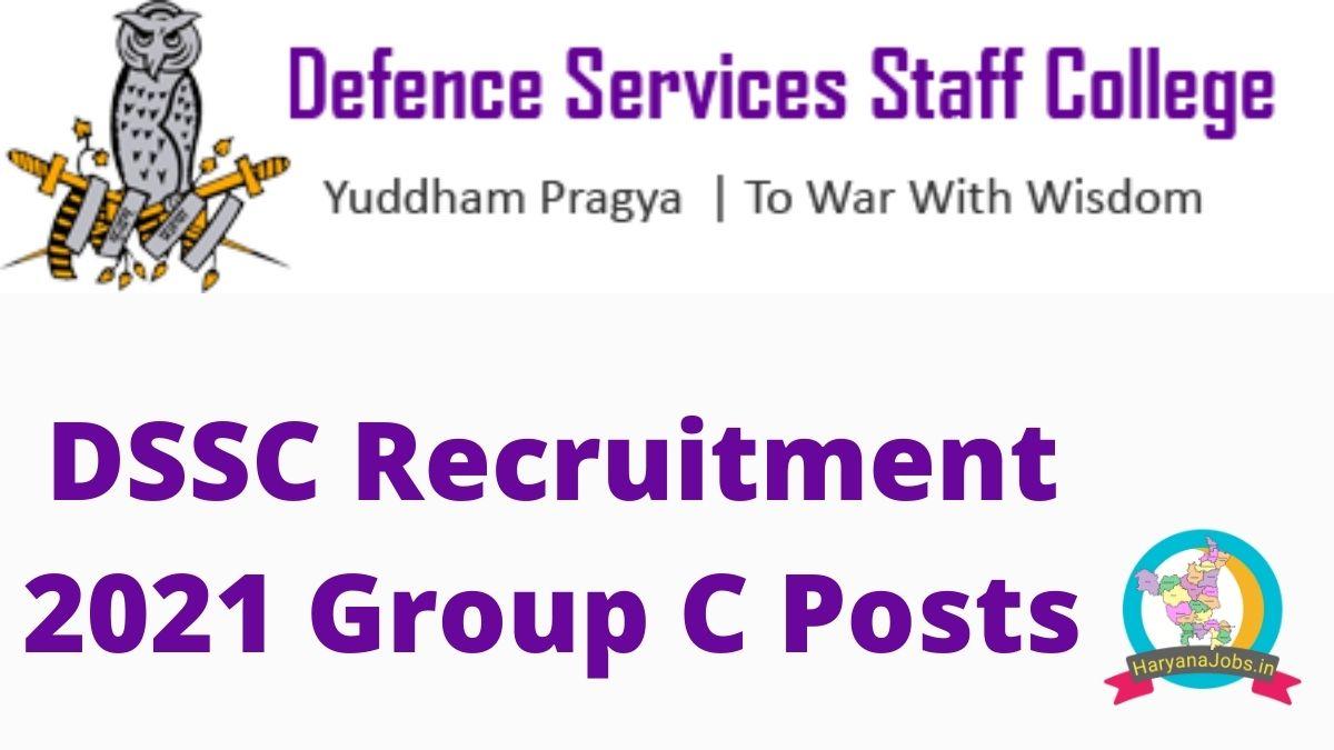 DSSC Recruitment 2021 Group C Posts