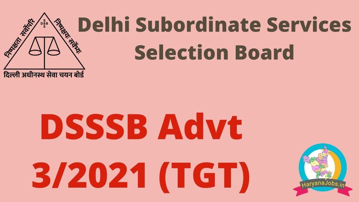 DSSSB Advt 3/2021 Notification