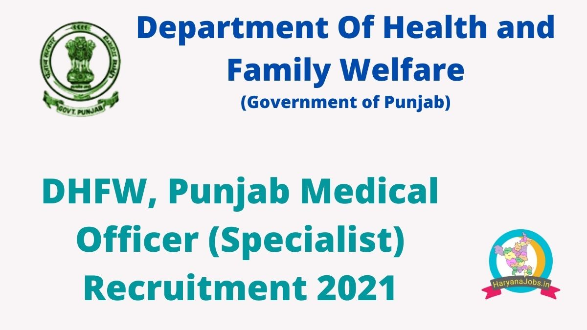 Department of Health and Family Welfare Punjab Recruitment 2021 MO Specialist