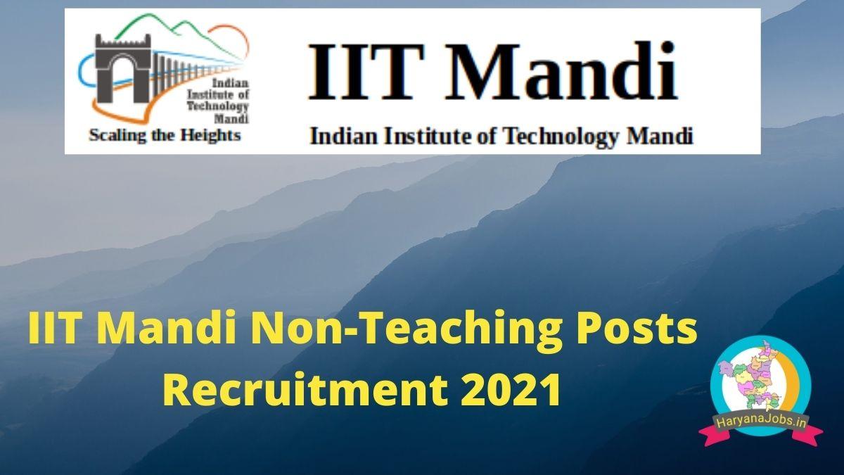IIT Mandi Recruitment 2021 Non Teaching Posts