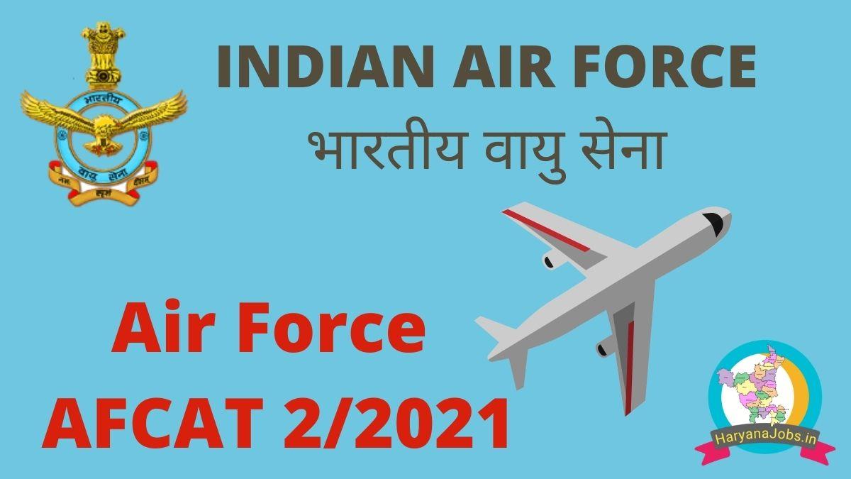 Indian Air Force AFCAT 2 2021