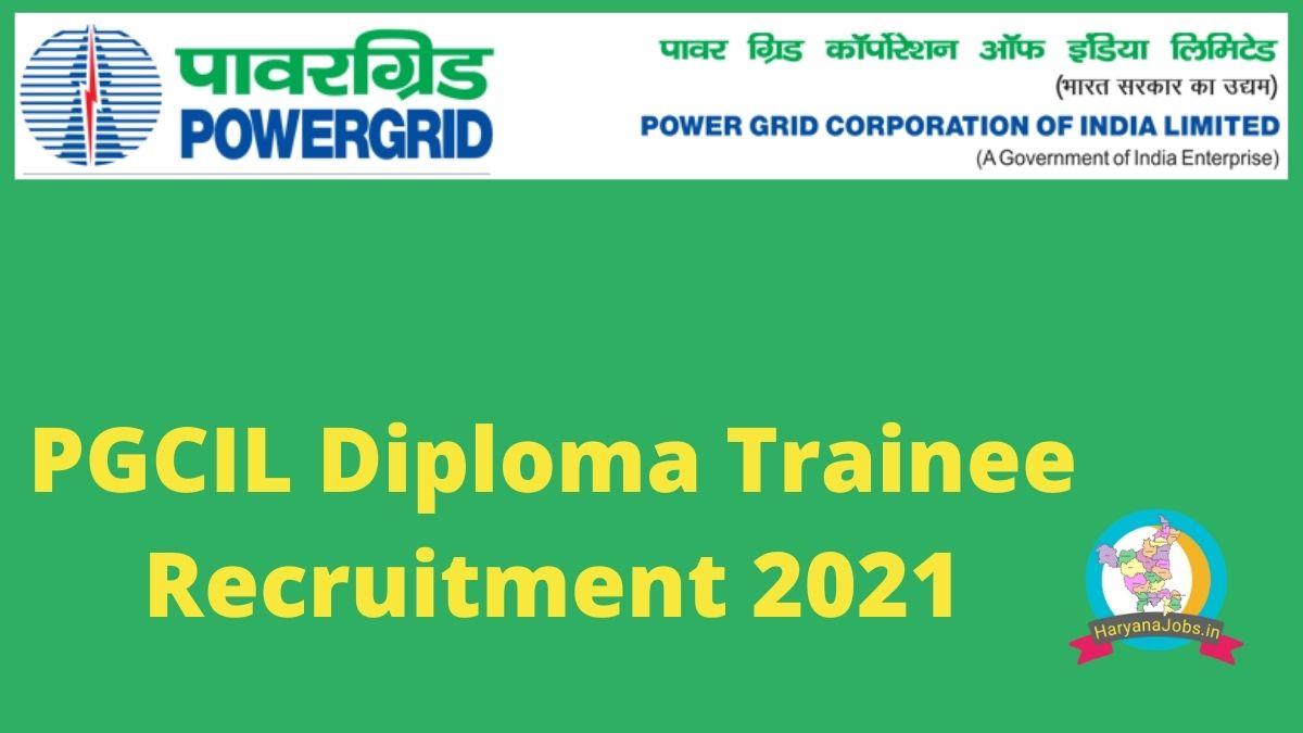 PGCIL Diploma Trainee Recruitment 2021 Notification