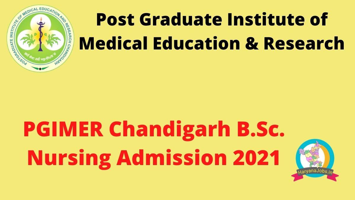 PGIMER Chandigarh B.Sc. Nursing Admission Application Form 2021