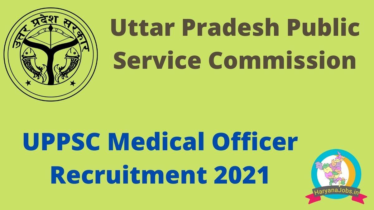 UPPSC Medical Officer Recruitment 2021