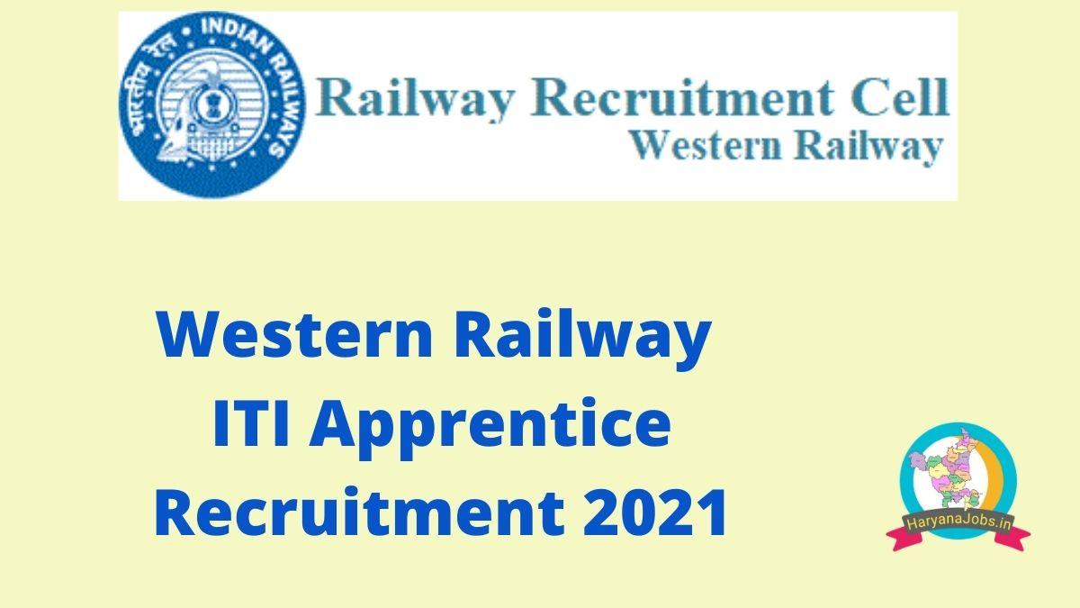 Western Railway ITI Apprentice Recruitment 2021