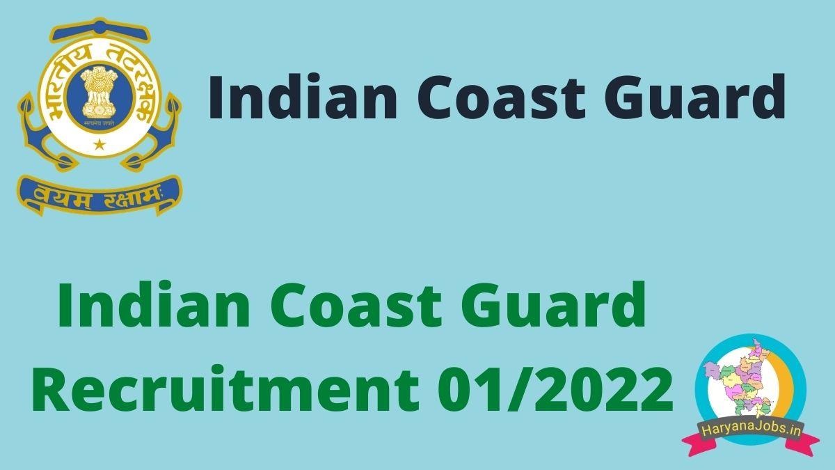 Indian Coast Guard Recruitment 2021 batch 01_2022