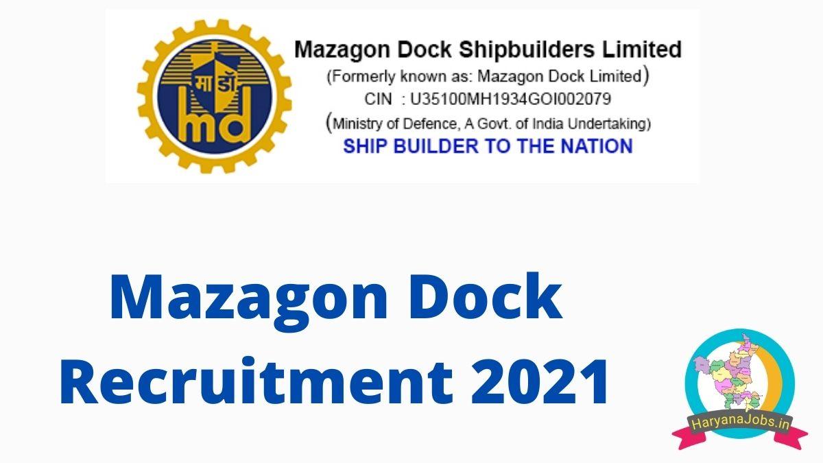 Mazagon Dock Recruitment 2021