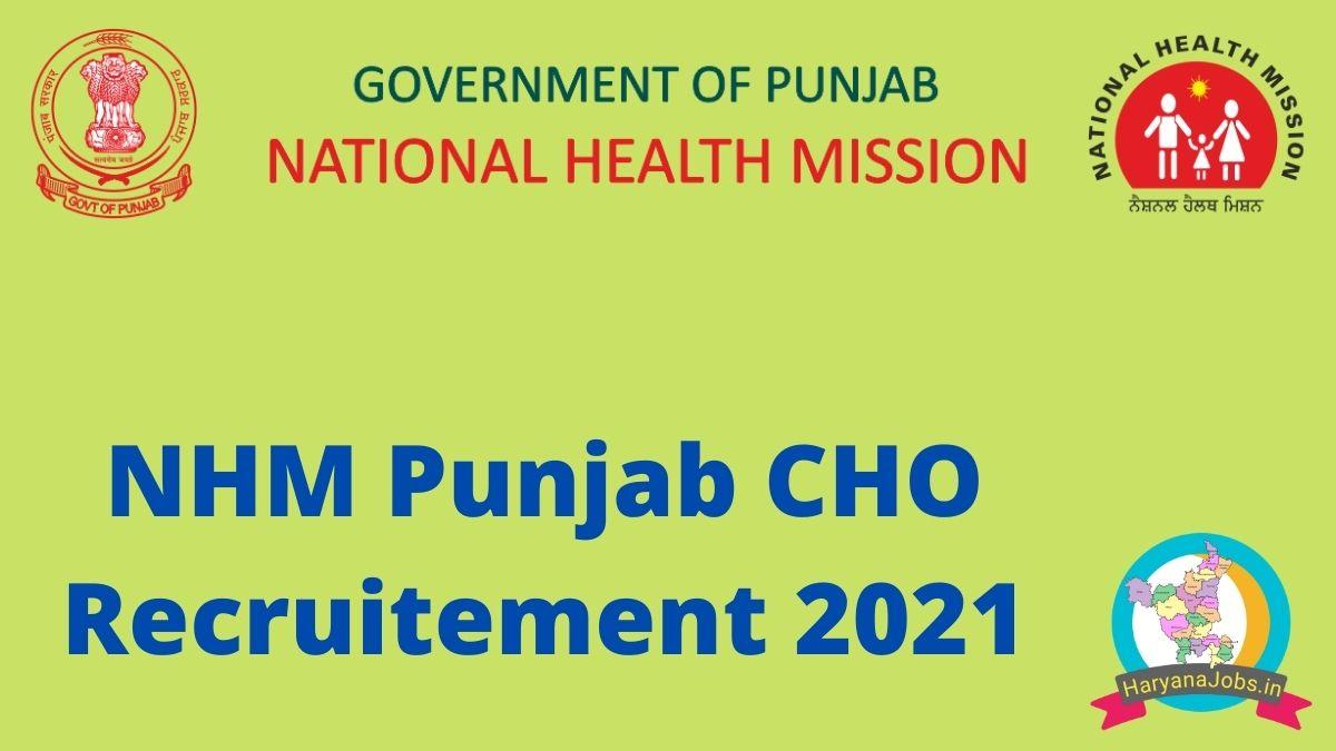 NHM Punjab CHO Recruitment 2021