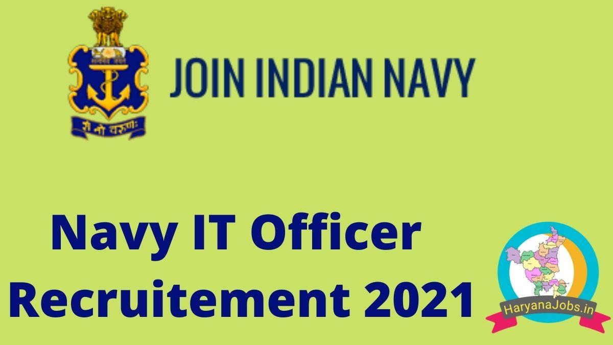 Navy IT Officer Recruitment 2021