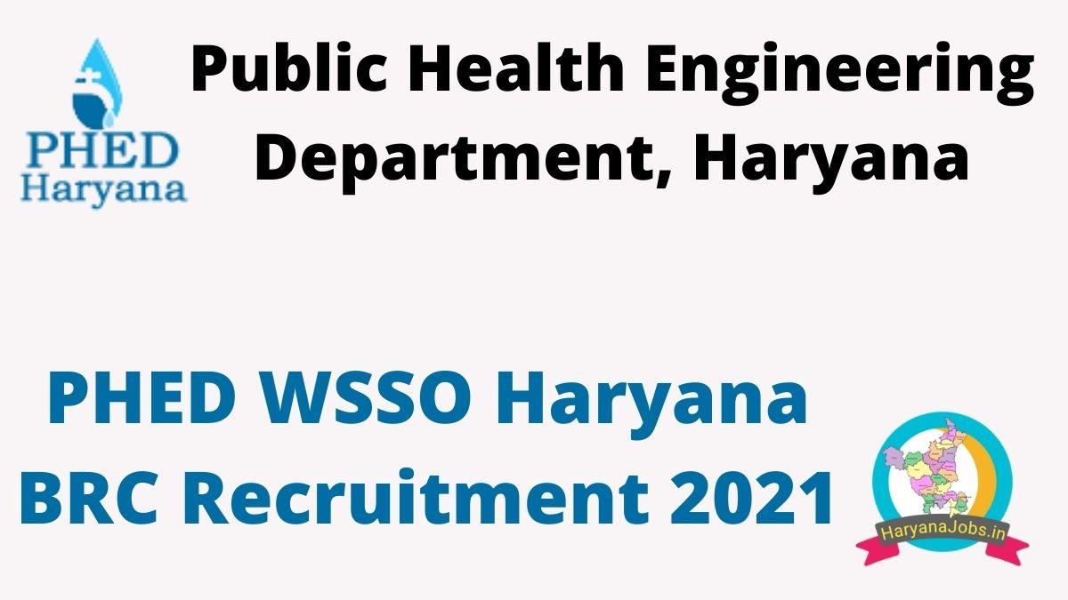 PHED WSSO Haryana BRC Recruitment 2021