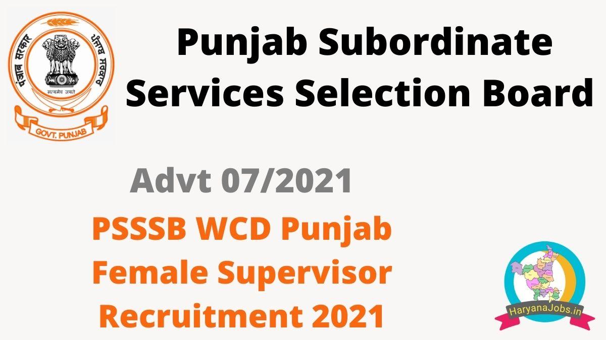 PSSSB WCD Punjab Female Supervisor Recruitment 2021