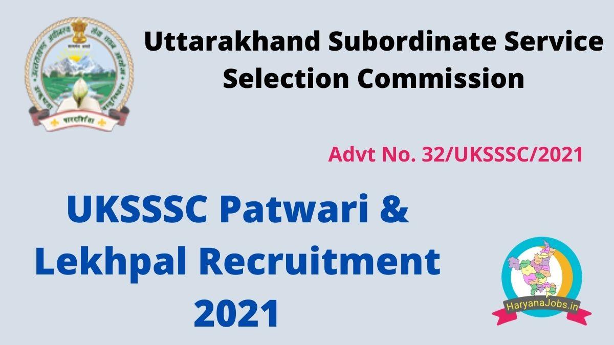 Uttarakhand UKPSSSC Patwari and Lekhpal Recruitment 2021