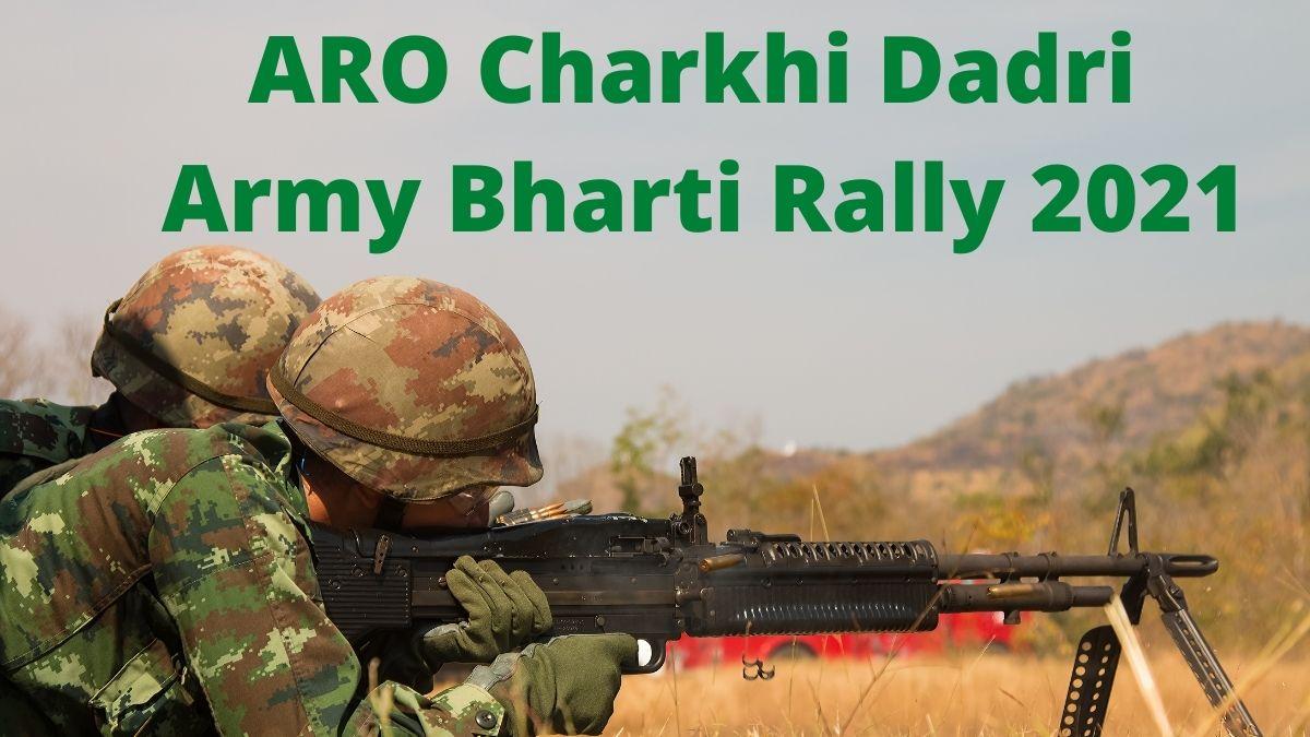 ARO Charkhi Dadri Army Bharti Rally 2021