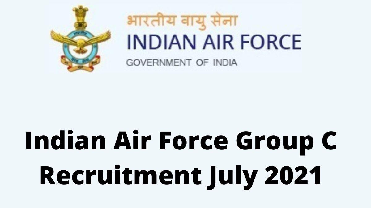 Air Force Delhi Group C Recruitment 2021