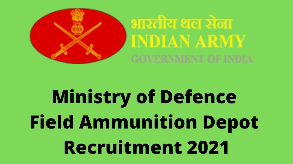 Army Field Ammunition Depot Recruitement 9 [MTS, LDC, Fireman ...