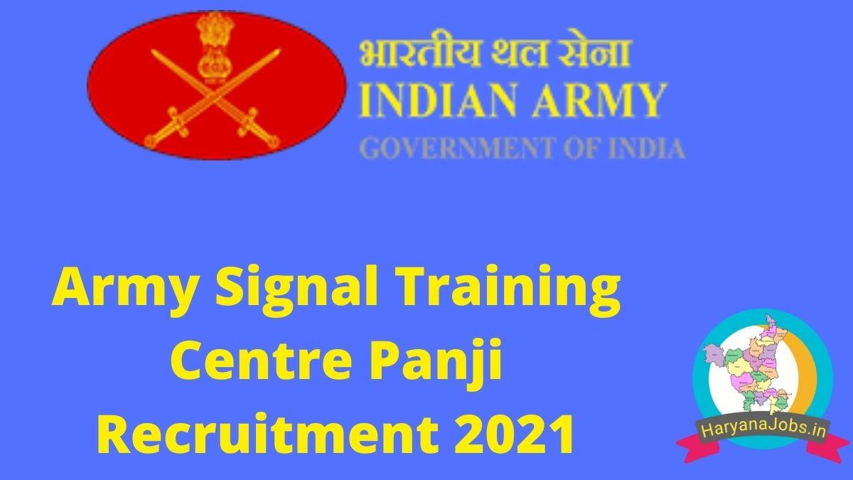 Army Signal Training Centre Panji Recruitment 2021