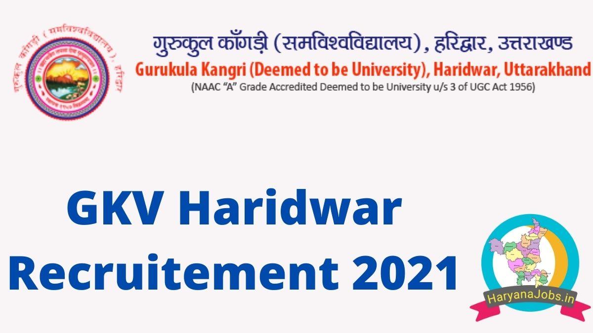 GKV Haridwar Recruitment 2021