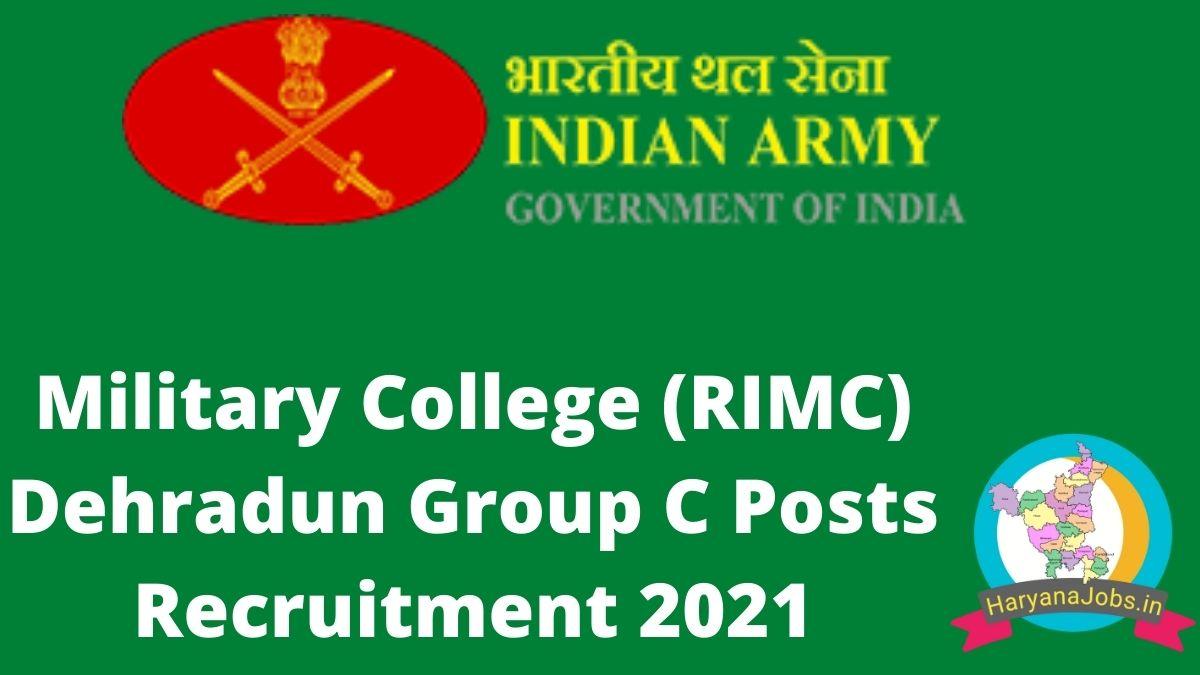 Military College (RIMC) Dehradun Group C Posts Recruitment 2021