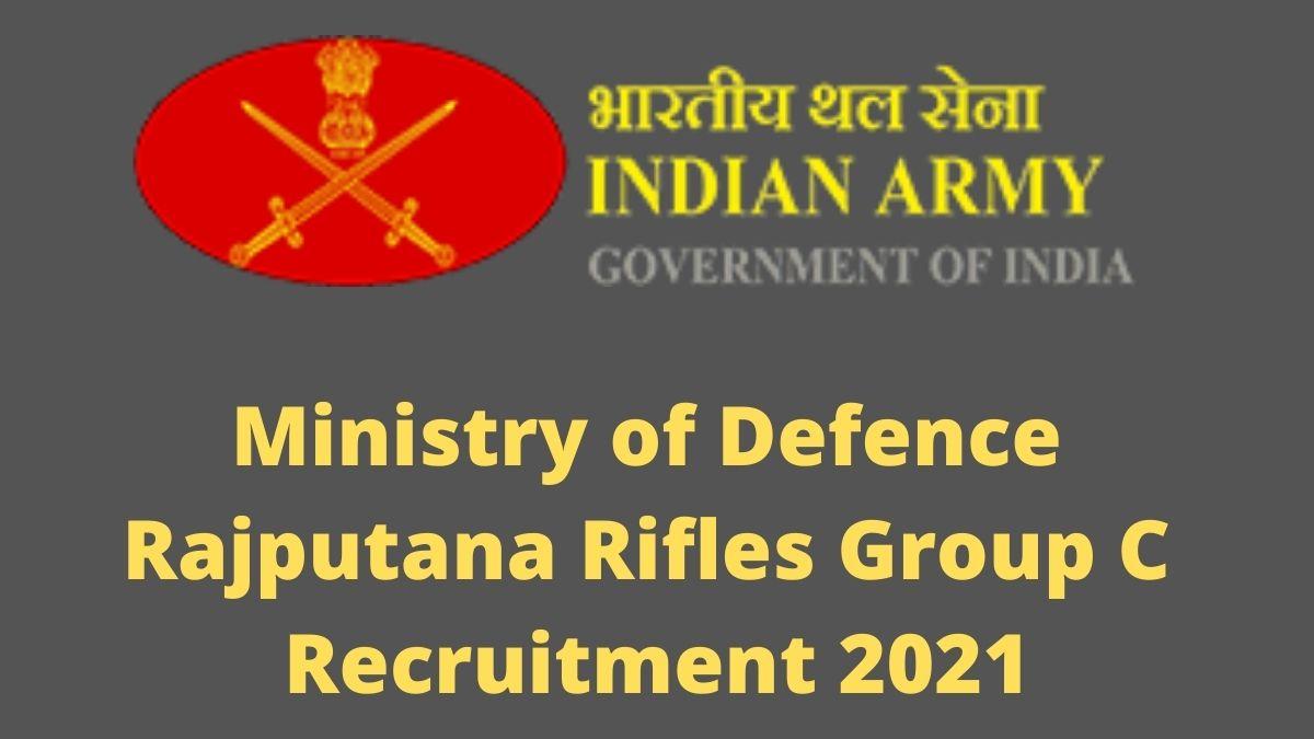 Ministry of Defence Rajputana Rifles Group C Recruitment 2021